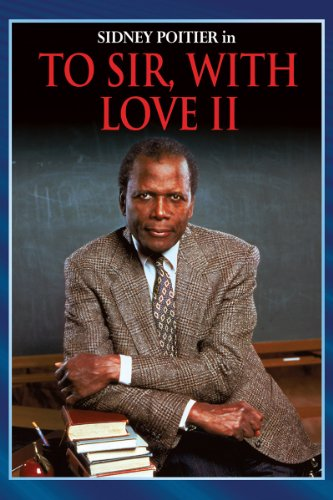 amazon com  to sir  with love ii  sidney poitier