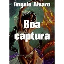 Boa captura (Portuguese Edition)