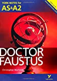 Doctor Faustus (York Notes for AS & A2)