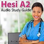 HESI A2 Audio Study Guide | Rachael Cordes
