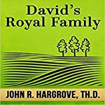 David's Royal Family: A Study of Chronicles | John R. Hargrove TH.D.