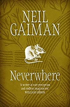 Neverwhere - Kindle edition by Neil Gaiman. Literature & Fiction Kindle eBooks @ Amazon.com.