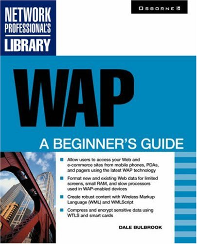 WAP: A Beginner's Guide