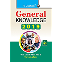 General Knowledge 2019: Latest Who's Who & Current Affairs