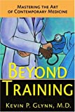Beyond Training, Kevin P. Glynn, 0595134939