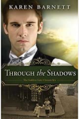 Through the Shadows: The Golden Gate Chronicles - Book 3 Kindle Edition
