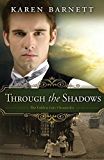 Through the Shadows: The Golden Gate Chronicles - Book 3