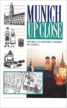 Munich Up Close: District to District, Street by Street by Christopher Middleton (1993-03-03)