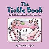 The Tickle Book, David A. Luja'n, 1483688712