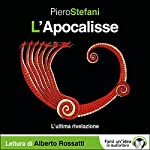 L'Apocalisse: L'ultima rivelazione | Piero Stefani