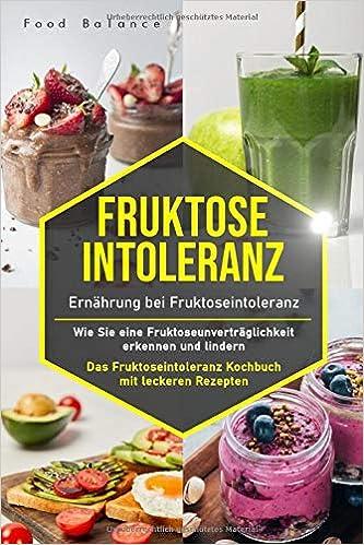 Ernährung bei Fructoseintoleranz