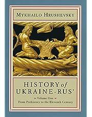 History of Ukraine-Rus': Volume 1. From Prehistory to the Eleventh Century