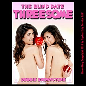 The Blind Date Threesome Audiobook
