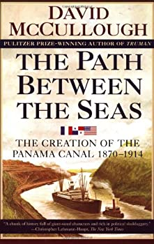 The Path Between the Seas: The Creation of the Panama Canal, 1870-1914 0671225634 Book Cover