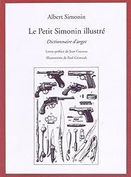 Le Petit Simonin illustré - dictionnaire d'argot
