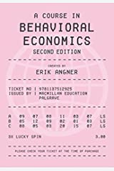 A Course in Behavioral Economics 2e by Erik Angner (2016-01-18) Unknown Binding