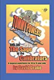 Tommy Powers and the Sage of the Calibrators (Tommy Powers Superhero)