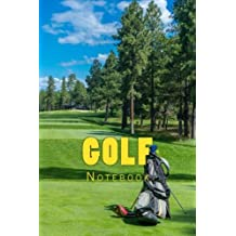 Golf: Notebook 150 Lined Pages