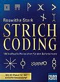 Strichcoding: 144 kraftvolle Heilzeichen für den Soforteinsatz. Mit A2-Plakat für die einfache Anwendung
