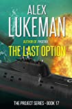 The Last Option (The Project Book 17)
