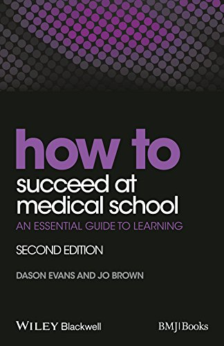 How to Succeed at Medical School: An Essential Guide to Learning (HOW – How To) Pdf