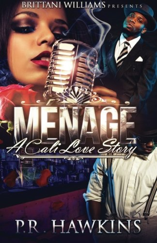 Menage: A Cali Love Story by Dare2Bee Dramatic Publishing LLC