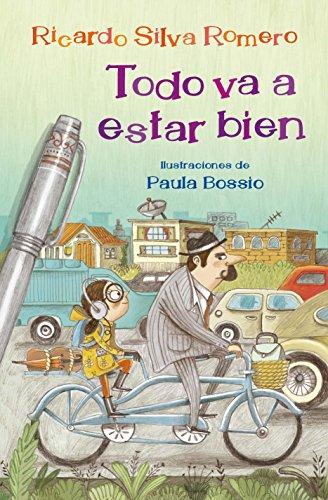 Todo va a estar bien (Spanish Edition) by [Silva Romero, Ricardo]