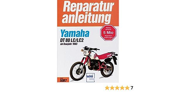 Yamaha Dt 80 Lc Lc2 1983 1997 9783716817124 Amazon Com Books