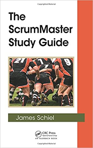 The ScrumMaster Study Guide (Applied Software Engineering Series)