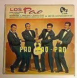 1955-58? Los Pao : Pao Pao Pao : Montisa Records LY-70091 Puerto Rico : Maya Alta Fidelidad Carlos Reyes Roberto Calderillo Pepe Cervantes Ramon Rodriguez : Comes with a CD Transfer