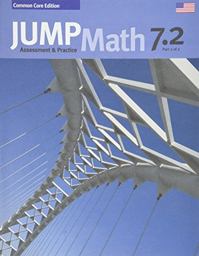 JUMP Math CC AP Book 7.2: Common Core Edition