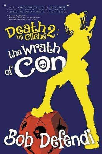 The Wrath of Con (Death by Cliche) (Volume 2)