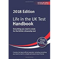 Life in the UK Test: Handbook 2018: Everything you need to study for the British citizenship test