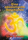 Eine Adonistische Geschichte, Seila Orienta, 3732278689