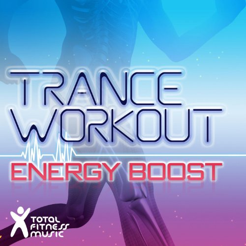 Trance Workout Energy Boost 132 140Bpm For Running  Jogging  Treadmills  Cardio Machines   Gym Workouts