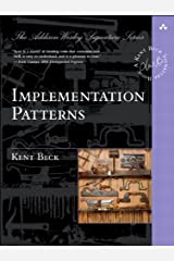 Implementation Patterns (Addison-Wesley Signature Series (Beck)) Kindle Edition