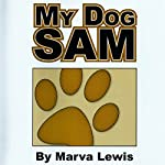 My Dog Sam | Marva Lewis