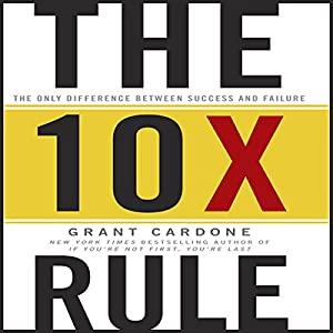 The 10X Rule Hörbuch