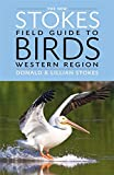 img - for The New Stokes Field Guide to Birds: Western Region book / textbook / text book