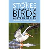 The New Stokes Field Guide to Birds: Western Region