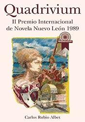Quadrivium: II Premio Internacional de Novela Nuevo León 1989 (Spanish Edition)
