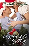 Jingle Me (An Erotic Short Story) (Me Series Book 2)