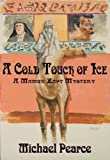 A Cold Touch of Ice, Michael Pearce, 1590582950