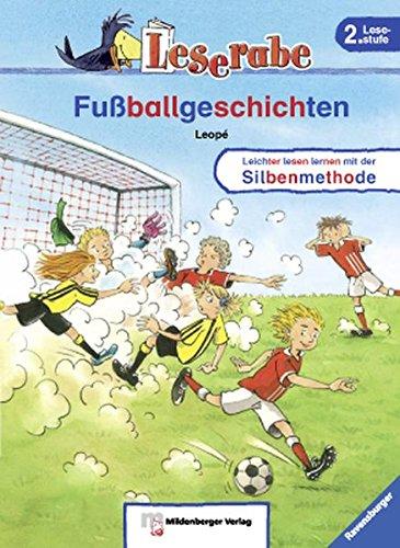 Leserabe – Fußballgeschichten: Band 17, Lesestufe 2