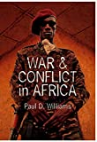 War and Conflict in Africa 9780745645452