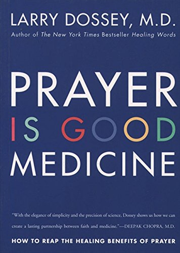 Cover of Prayer Is Good Medicine: How to Reap the Healing Benefits of Prayer