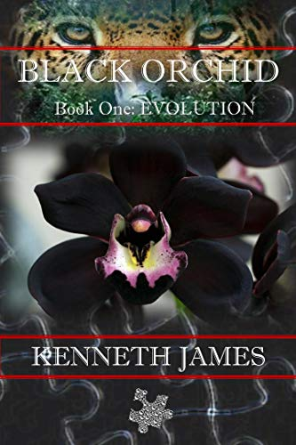 Black Orchid: Book One: Evolution (The Black Orchid Series)