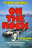 On the Rock: Twenty-Five Years in Alcatraz : the Prison Story of Alvin Karpis as told to robert Livesey
