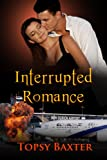 Interrupted Romance