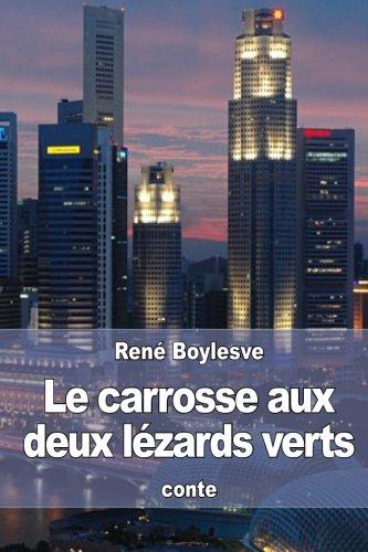 Le carrosse aux deux lézards verts (French Edition) pdf epub